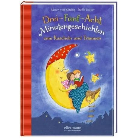 Buch: Drei-Fünf-Acht Minutengeschichten zum Kuscheln und Träumen
