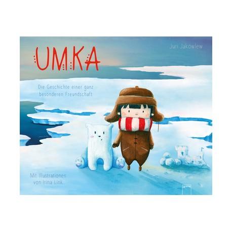 Buch: Umka - Die Geschichte einer ganz besonderen Freundschaft